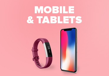 Mobiles & Tablets