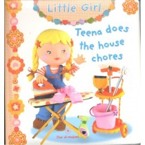Little Girl : Teena Does The House Chores