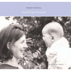 Motherhood (Women's Wisdom)